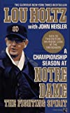 img - for Fighting Spirit: A Championship Season at Notre Dame book / textbook / text book