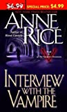 Interview With the Vampire (The Vampire Chronicles) (0345476875) by Anne Rice