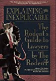 Explaining the Inexplicable: The Rodent's Guide to Lawyers (0671527908) by Rodent