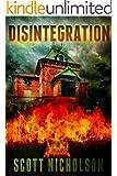 Disintegration: A Mystery Thriller