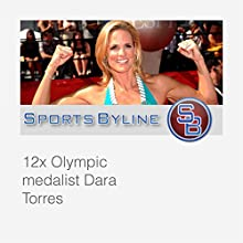 Swimming Sensations: Dara Torres  by Ron Barr Narrated by Ron Barr, Dara Torres