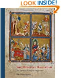 The Medieval Haggadah: Art, Narrative, and Religious Imagination