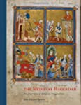 The Medieval Haggadah: Art, Narrative...