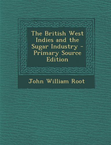 British West Indies and the Sugar Industry