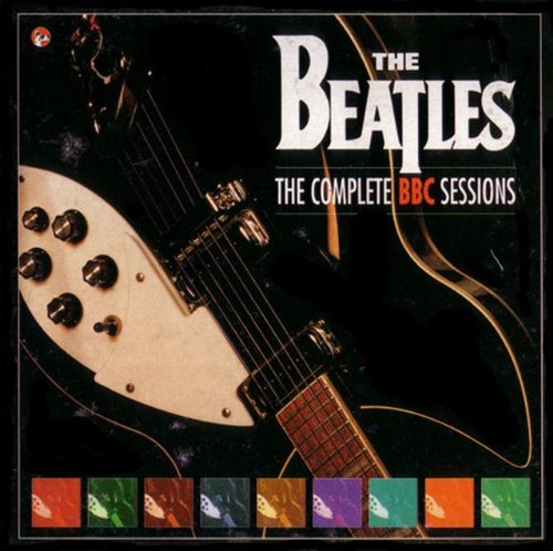 The Beatles the Complete BBC Sessions by The Beatles