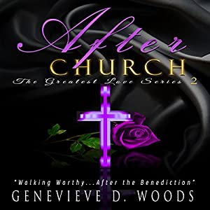 After Church: Walking Worthy....After the Benediction! Audiobook