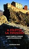La Fougère : Onze poètes corses contemporains, édition bilingue français-corse