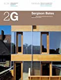 2g N.34 Sergision Bates (2G: International Architecture Review Series) (English and Spanish Edition) (8425220238) by Chipperfield, David