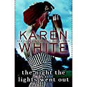 The Night the Lights Went Out Audiobook by Karen White Narrated by To Be Announced