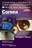 Color Atlas & Synopsis of Clinical Ophthalmology (Wills Eye Institute)-Cornea, 2e