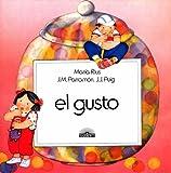 img - for El Gusto (Los Cinco Sentidos) (Spanish Edition) book / textbook / text book