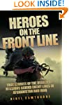 Heroes on the Frontline - True Storie...