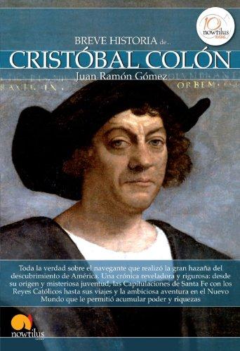 Breve historia de Cristobal Colon (Breve Historia Series) (Spanish Edition)