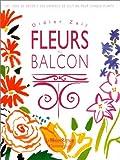 echange, troc Didier Zail - Fleurs au balcon