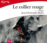 Collier rouge (Le) | Rufin, Jean-Christophe (1952-....). Acteur