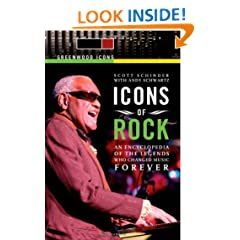 Icons of Rock [2 volumes]: An Encyclopedia of the Legends Who Changed Music Forever (Greenwood Icons)