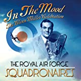 In The Mood: The Glenn Miller Songbookby Royal Air Force...