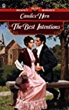 The Best Intentions (0451195736) by Candice Hern