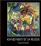 echange, troc Lidia Romachkova - Kandinsky et la Russie : Exposition, Suisse (28 janvier - 12 juin 2000)