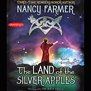 The Land of the Silver Apples Audiobook