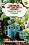 Thomas and Trevor (Thomas the Tank En...