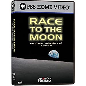 American Experience: Race to the Moon: The Daring Adventure of Apollo 8
