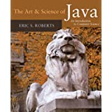 The Art and Science of Java: an Introduction to Computer Scienceby Eric Roberts