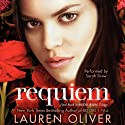 Requiem: Delirium Trilogy, Book 3 Audiobook by Lauren Oliver Narrated by Sarah Drew