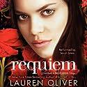 Requiem: Delirium Trilogy, Book 3 (       UNABRIDGED) by Lauren Oliver Narrated by Sarah Drew