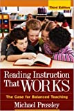 Reading instruction that works :  the case for balanced teaching /
