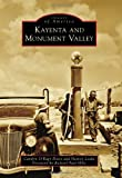 Kayenta and Monument Valley (Images of America) (Images of America Series)