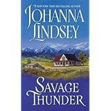 Savage Thunder (Avon Historical Romance) ~ Johanna Lindsey