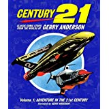 Century 21: Classic Comic Strips from the Worlds of Gerry Anderson Volume 1: v. 1by Chris Bentley