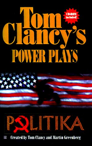 Power Plays 01: Politika (Power Plays), TOM CLANCY, JEROME PREISLER