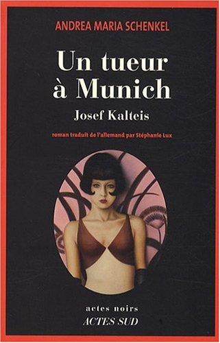 Un Tueur à Munich - Andrea Maria Schenkel