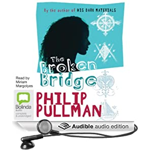 The Broken Bridge (Unabridged)