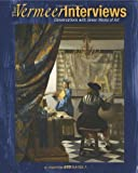The Vermeer Interviews: Conversations with Seven Works of Art (Bob Raczka