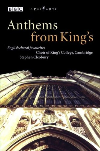 Anthems from King's - English Choral Favourites [DVD] [2002]