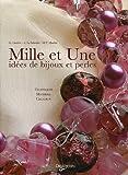 echange, troc G Caserini, C La Salandra, Maria Vittoria Maulini - 1000 & 1 idées de bijoux et perles