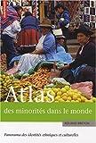 echange, troc Roland Breton - Atlas des minorités dans le monde