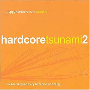 HappyHardcore.com presents Hardcore Tsunami 2