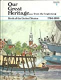img - for Our Great Heritage - Vol 3 From the Beginning book / textbook / text book