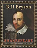Shakespeare (The Illustrated and Updated Edition) (0061965324) by Bryson, Bill