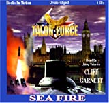 img - for Sea Fire by Cliff Garnett (Talon Force Series, Book 10) by Books In Motion.com book / textbook / text book