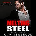 Melting Steel | C.M. Seabrook