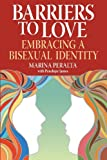 Barriers to Love: Embracing a Bisexual Identity