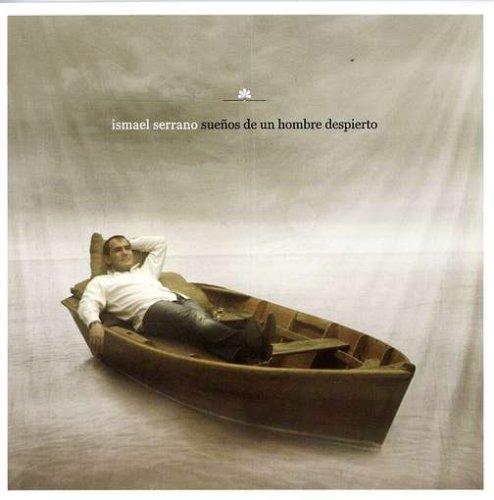 Ismael Serrano - Sueños de un hombre despierto - Zortam Music
