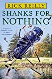 Shanks for Nothing: A Novel
