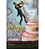 I Feel a Little Jumpy Around You: Paired Poems by Men & Women (Paperback) - Common