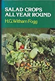 img - for Salad Crops All Year Round by H.G.Witham Fogg (1983-08-25) book / textbook / text book